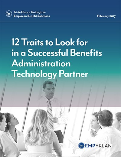12 traits to look for in a benefits administration technology partner